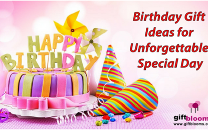 Fabulous Birthday Gift Ideas for Unforgettable Special Day