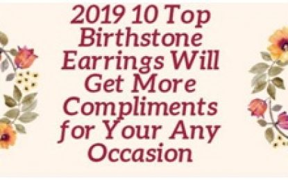 2019 10 Top Birthstone Earrings Will Get More Compliments for Any Occasion